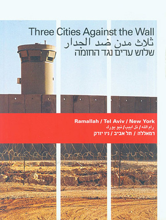 THREE CITIES AGAINST THE WALL