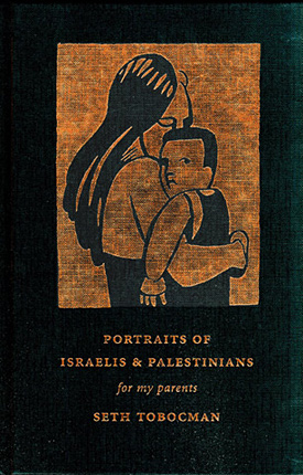 PORTRAITS OF ISRAELIS AND PALESTINIANS